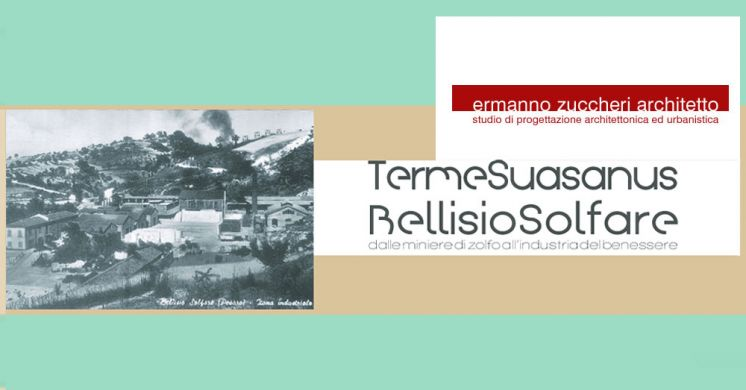 The project of Suasanus baths of Bellisio Solfare